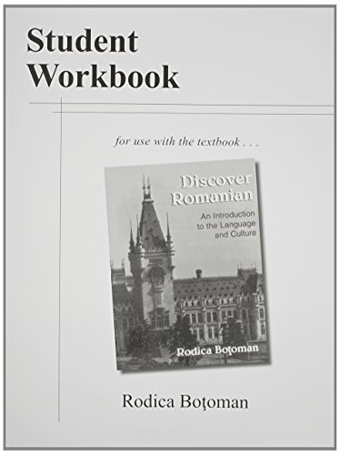 Student Workbook to Use With Discover Romanian: An Introduction to the Language and Culture by Ohio State University Press