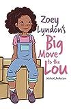 Zoey Lyndon's Big Move to the Lou