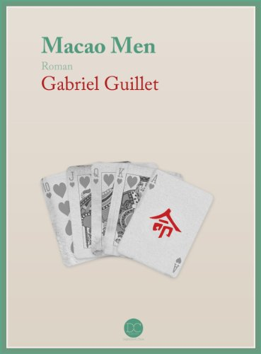 Macao Men (French Edition)