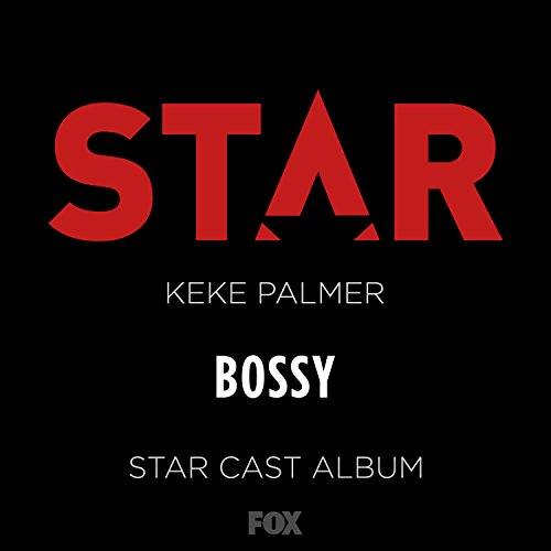 "Bossy (From ""Star"" Season 2) [Clean]"