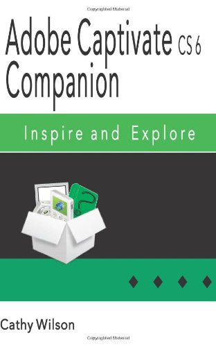 Adobe Captivate CS 6 Companion