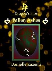 Fallen Ashes (#21) (Dragon's Fire)