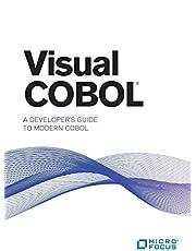 Visual COBOL: A Developer's Guide to Modern COBOL