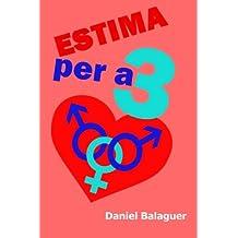 Estima per a tres (Catalan Edition)