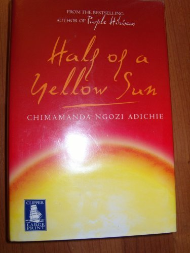 Half Of A Yellow Sun Large Print By