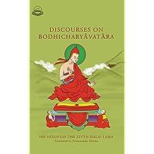 Discourses on Bodhicharyavatara (An English Translation)