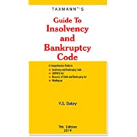 Guide to Insolvency and Bankruptcy Code (7th Edition 2019)