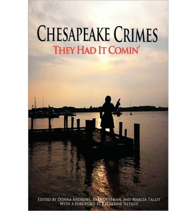 (CHESAPEAKE CRIMES: THEY HAD IT COMIN' ) BY Andrews, Donna (Author) Paperback Published on (03 , 2010)