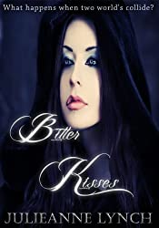 Bitter Kisses (Prequel to The Shadow World series): Vampire Angel Romance