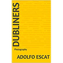 DUBLINERS: Photography