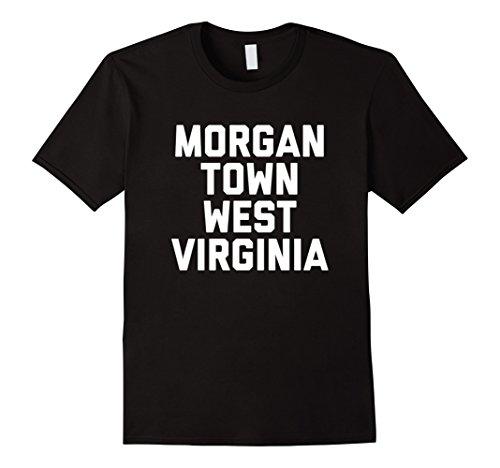 MORGANTOWN WEST VIRGINIA T-Shirt WV tee