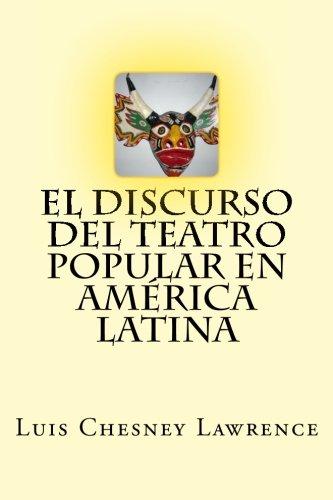 El discurso del teatro popular en America Latina