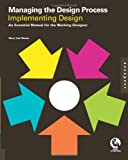 img - for Managing the Design Process-Implementing Design: An Essential Manual for the Working Designer book / textbook / text book