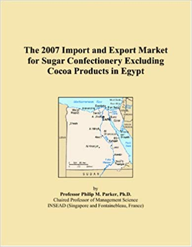 Book The 2007 Import and Export Market for Sugar Confectionery Excluding Cocoa Products in Egypt