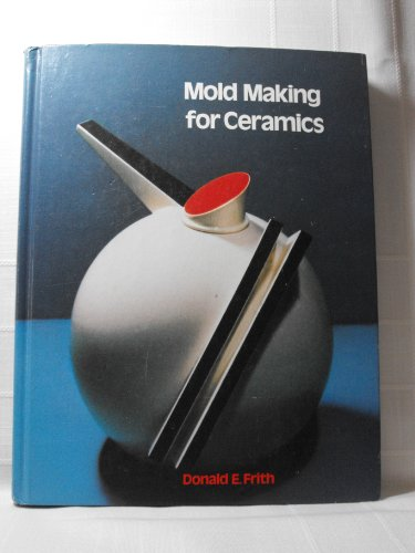 Mold Making for Ceramics ()