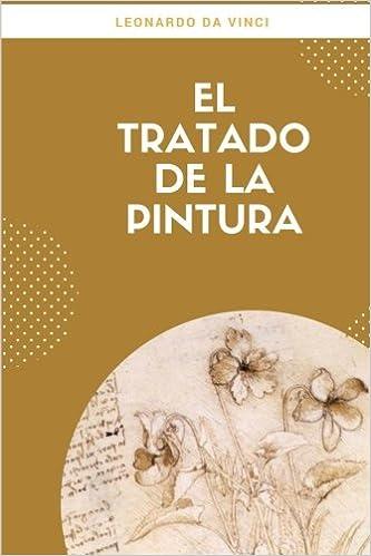 El tratado de la pintura (Spanish Edition)
