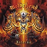 Inferno by Motorhead (2004-06-21)
