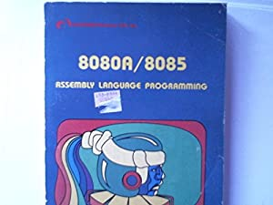 8080A/8085 Assembly Language Programming