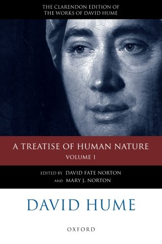 David Hume: A Treatise of Human Nature: Volume 1: Texts (Clarendon Hume Edition Series)