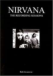 Nirvana: The Recording Sessions