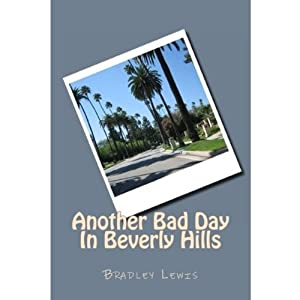 Another Bad Day In Beverly Hills Audiobook