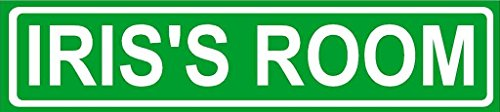 IRIS ROOM Green Aluminum Street sign 4