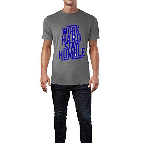 SINUS ART® Aufschrift Work Hard Stay Humble Herren T-Shirts in Grau Charocoal Fun Shirt mit tollen Aufdruck