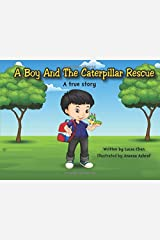 A Boy And The Caterpillar Rescue Paperback