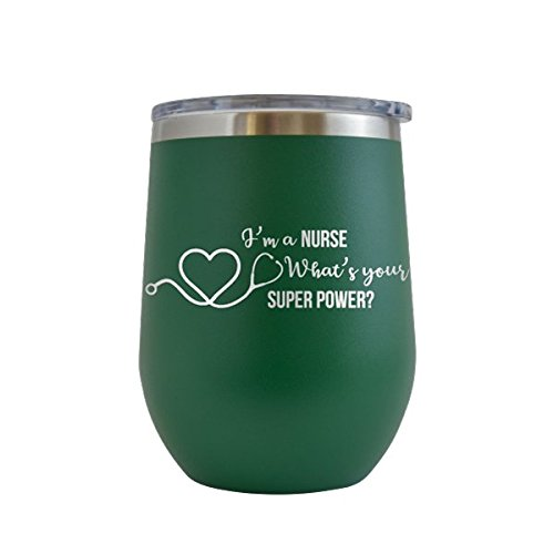 Wife Green - I'm A Nurse, What's Your Superpower Engraved 12 oz Wine Tumbler Cup Glass Etched - Funny Gifts for him, her, mom, dad, husband, wife (Green - 12 oz)