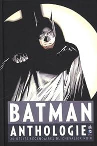 Batman Anthologie par Bill Finger