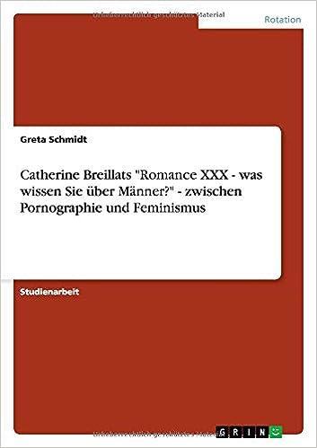 Catherine Breillats 'Romance XXX - was wissen Sie über Männer?' - zwischen Pornographie und Feminismus