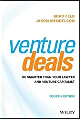 Venture Deals: Be Smarter Than Your Lawyer and Venture Capitalist Hardcover