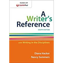 A Writer's Reference with Writing in the Disciplines