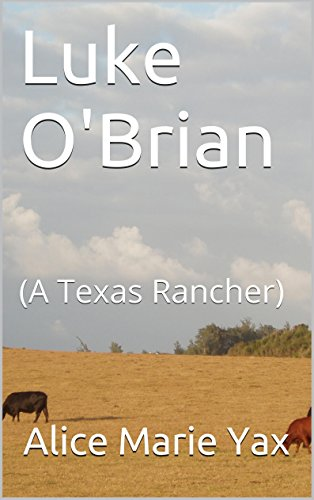 Luke O'Brian: (A Texas Rancher) (English Edition)