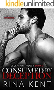 Consumed by Deception: A Dark Marriage Mafia Romance (Deception Trilogy Book 3)