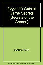 Sega CD Official Game Secrets (Secrets of the Games)