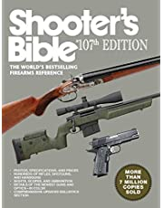 Shooter's Bible, 107th Edition: The World?'s Bestselling Firearms Reference