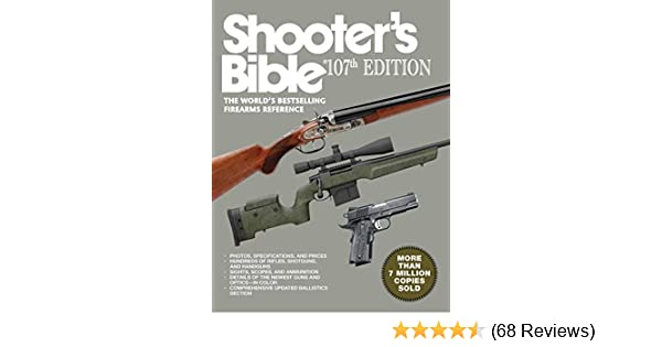 Amazon Shooters Bible 107th Edition The Worlds Bestselling