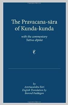The Pravacana-sara Of Kunda-kunda With The Commentary Tattva-dipika por Amrtacandra Suri epub