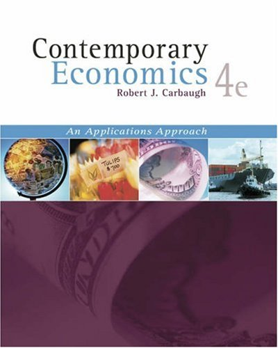 Contemporary Economics (with Economics Applications and InfoTrac )
