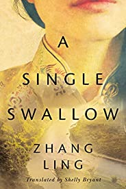 A Single Swallow (English Edition)