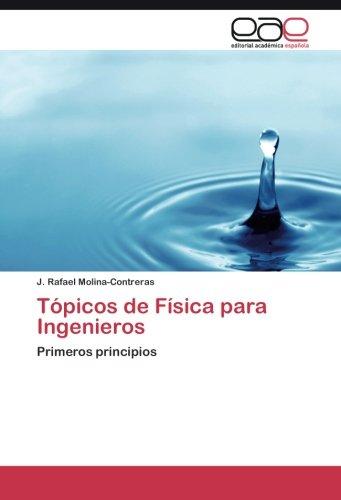 Descargar Libro Tópicos De Física Para Ingenieros Molina-contreras J. Rafael