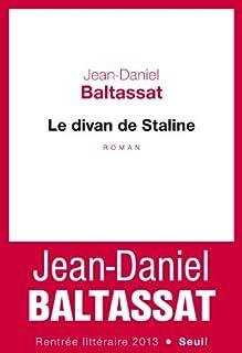 Le divan de Staline, Baltassat, Jean-Daniel
