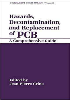 Hazards, Decontamination, and Replacement of Pcb: A Comprehensive Guide (Applied Clinical Psychology) by Jean-Pierre Crine (2013-10-04)