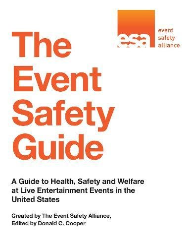 The Event Safety Guide: A Guide to Health, Safety and Welfare at Live Entertainment Events in the United States pdf