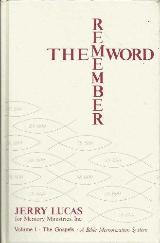 remember the Word Volume I the Gospels