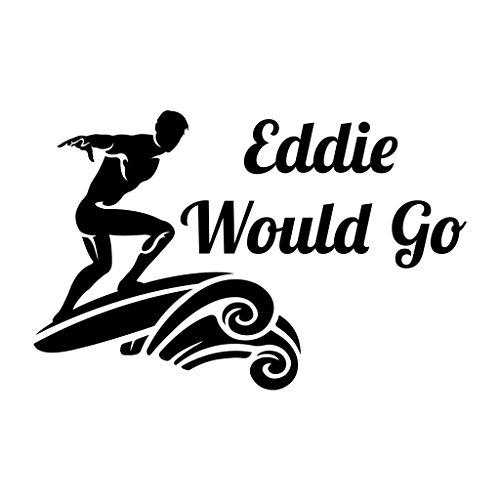 Eddie Sticker (EDDIE WOULD GO Surf Surfing Car Laptop Wall Sticker)