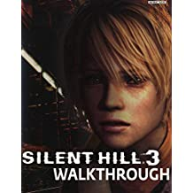 Silent Hill 3 - Walkthrough Solution Strategy Guide Game