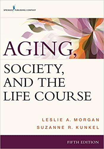 Aging Society And The Life Course 9780826121721 Medicine Health Science Books Amazon Com