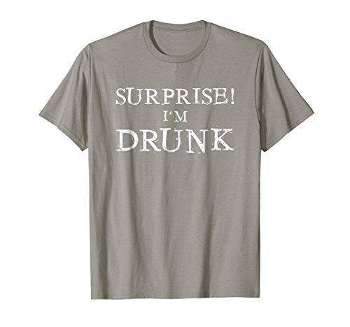 Mens Surprise I'm Drunk T-Shirt Funny Drinking T Shirt Tee Large Slate